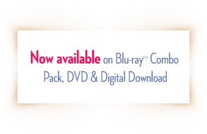 Now available on Blu-ray Combo Pack, DVD & Digital Download