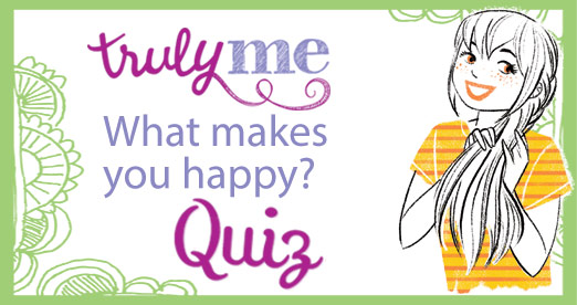 Truly Me Quiz - What Makes You Happy?