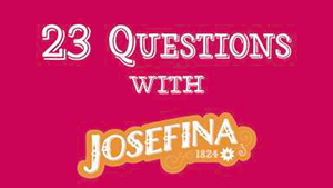 23 Questions with Josefina