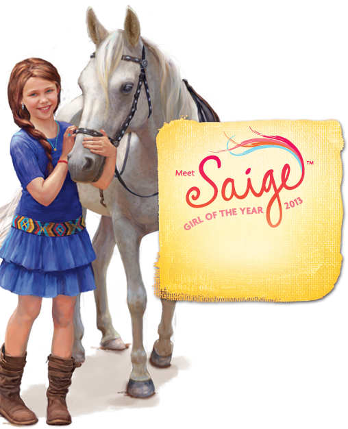 Meet Saige GIRL OF THE YEAR 2013. EXPLORE SAIGE'S WORLD.