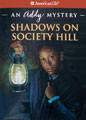 Shadows on Society Hill: An Addy Mystery