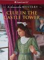 A Clue in the Castle Tower: A Samantha Mystery